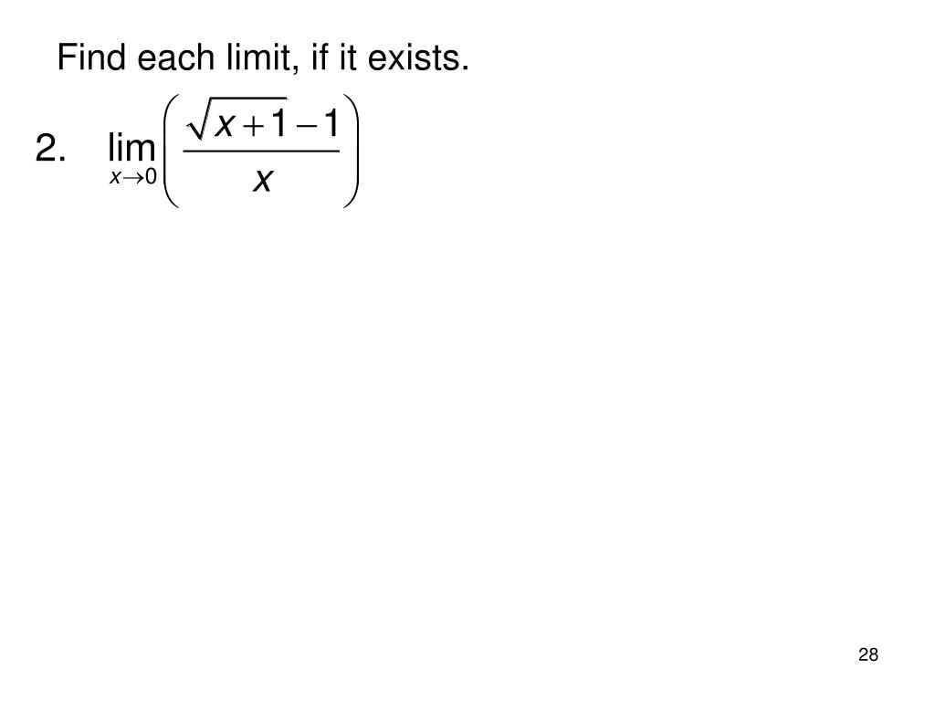Find each limit, if it exists.