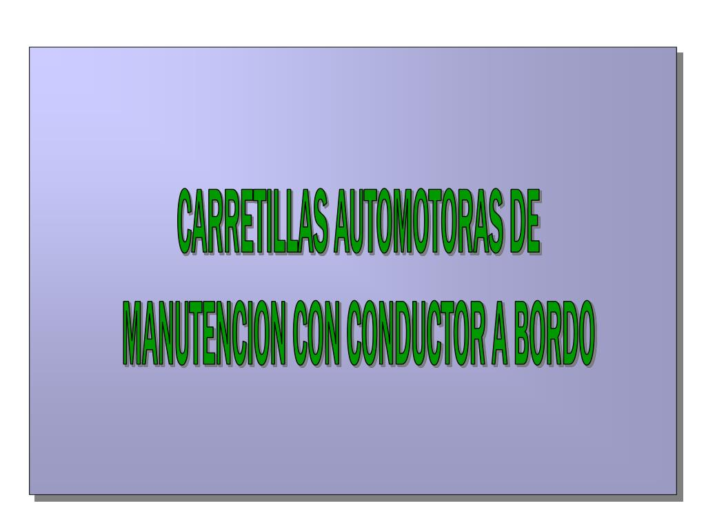 CARRETILLAS AUTOMOTORAS DE