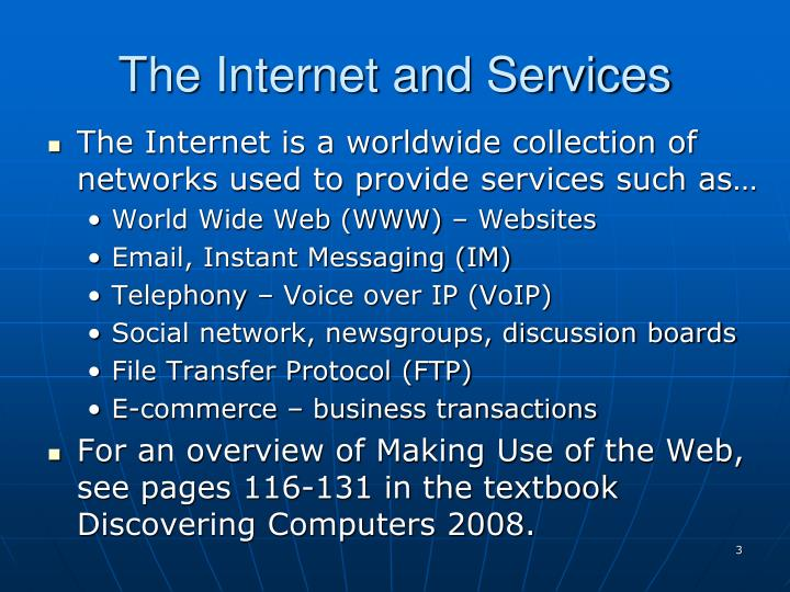 The internet and services
