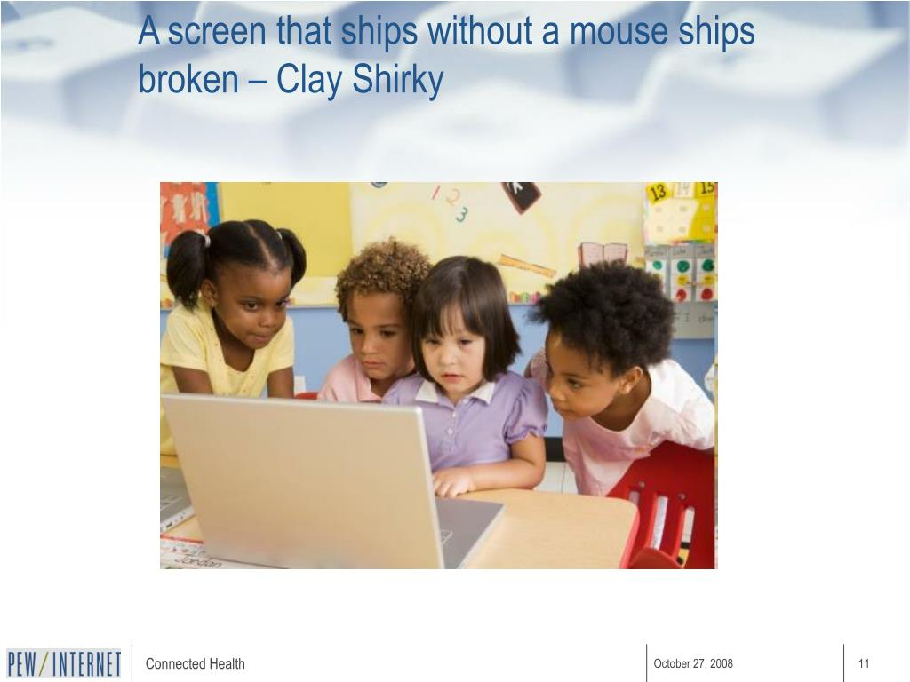A screen that ships without a mouse ships broken – Clay Shirky
