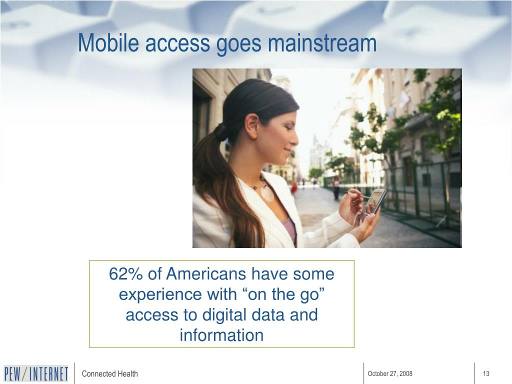 Mobile access goes mainstream
