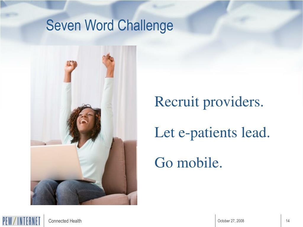 Seven Word Challenge