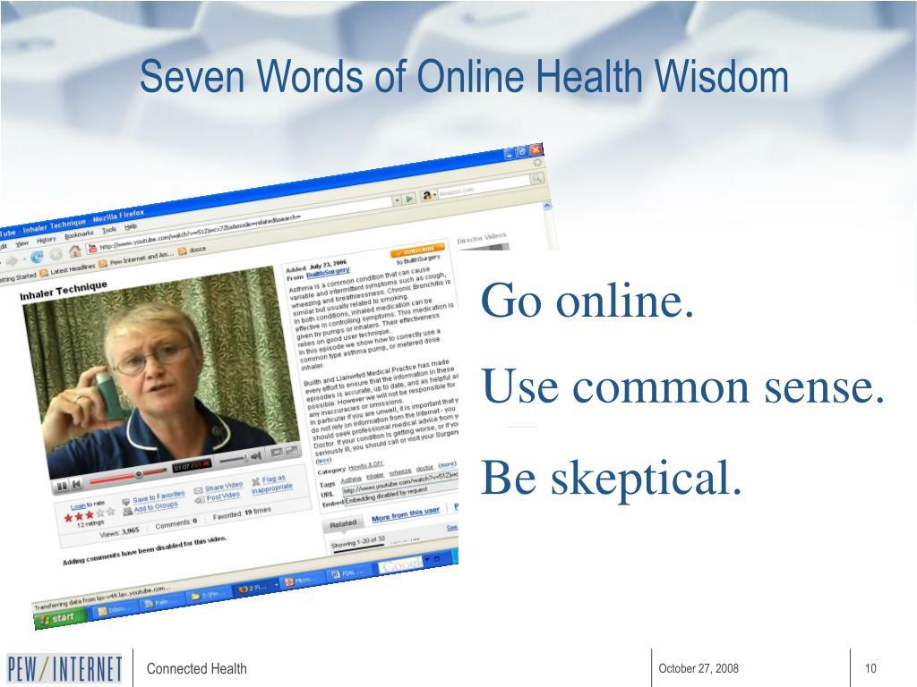 Seven Words of Online Health Wisdom