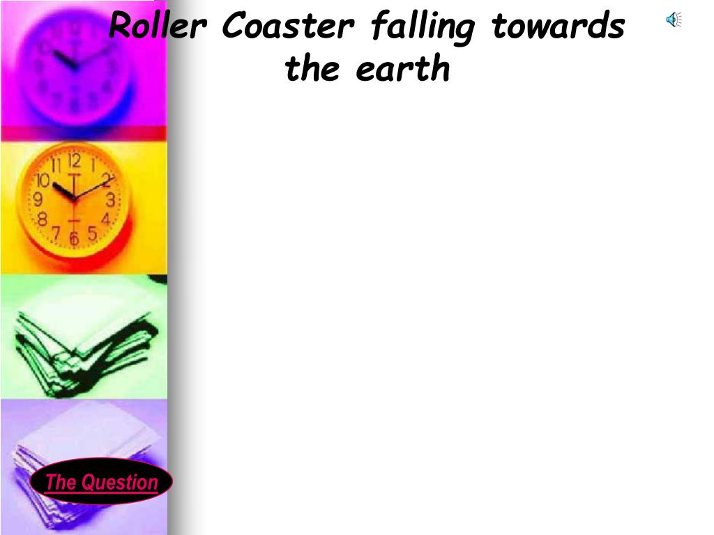 Roller Coaster falling towards the earth