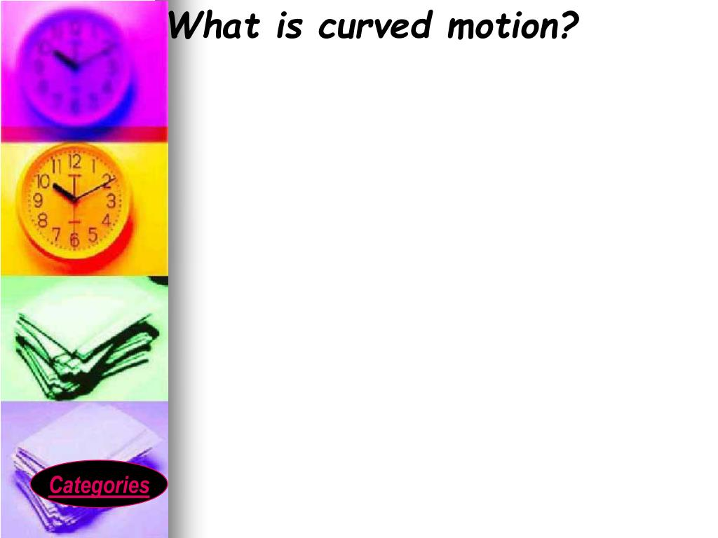 What is curved motion?