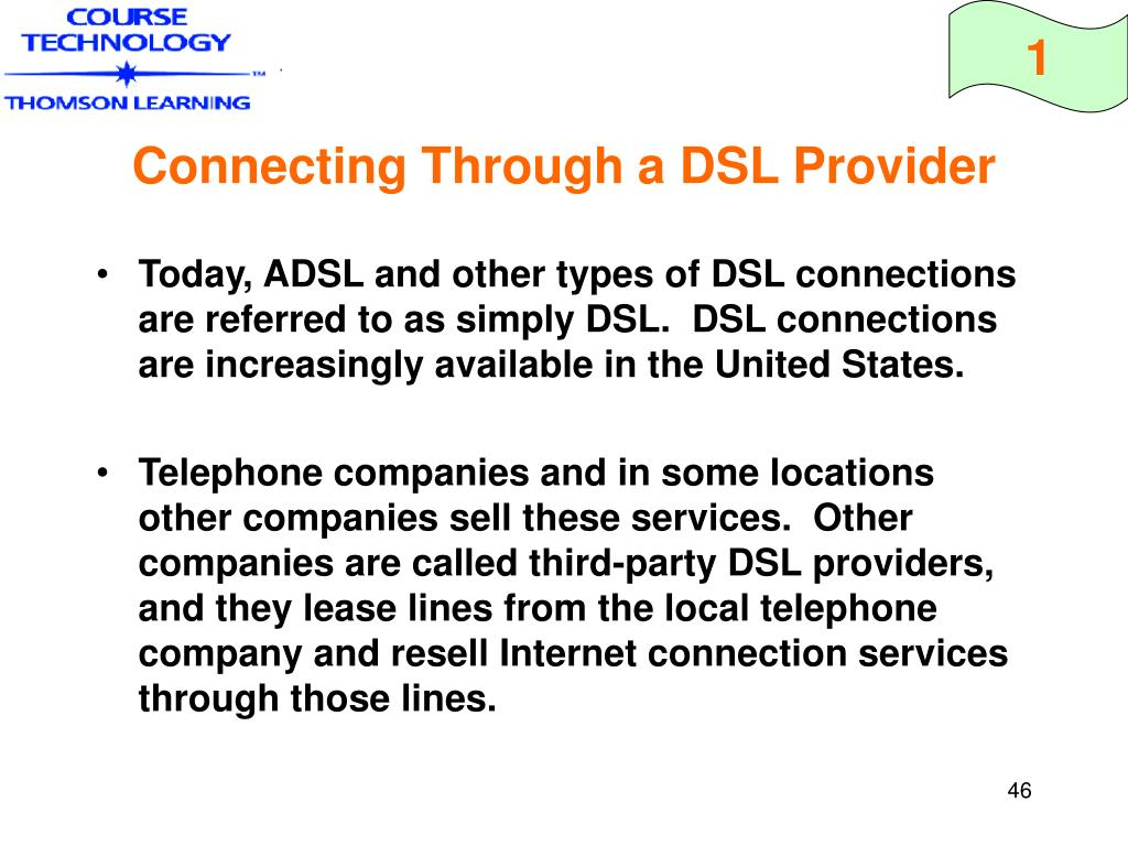 Connecting Through a DSL Provider