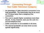 connecting through your cable television company45