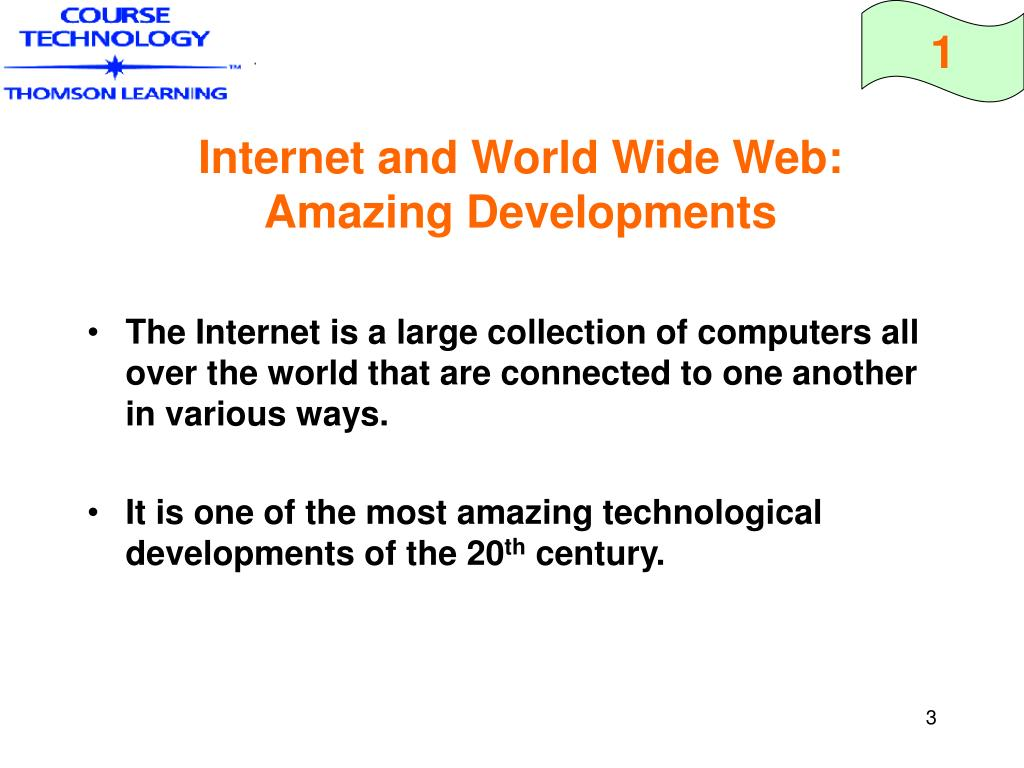 Internet and World Wide Web: