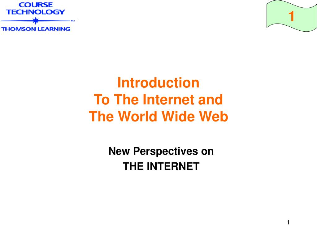introduction to the internet and the world wide web