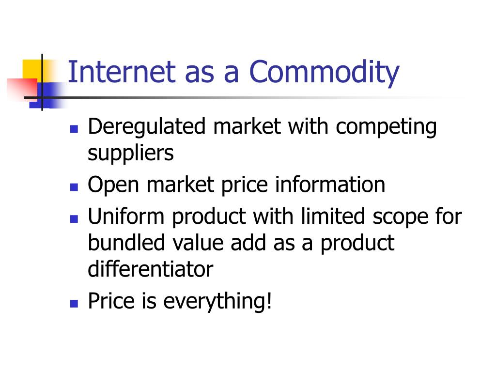 Internet as a Commodity