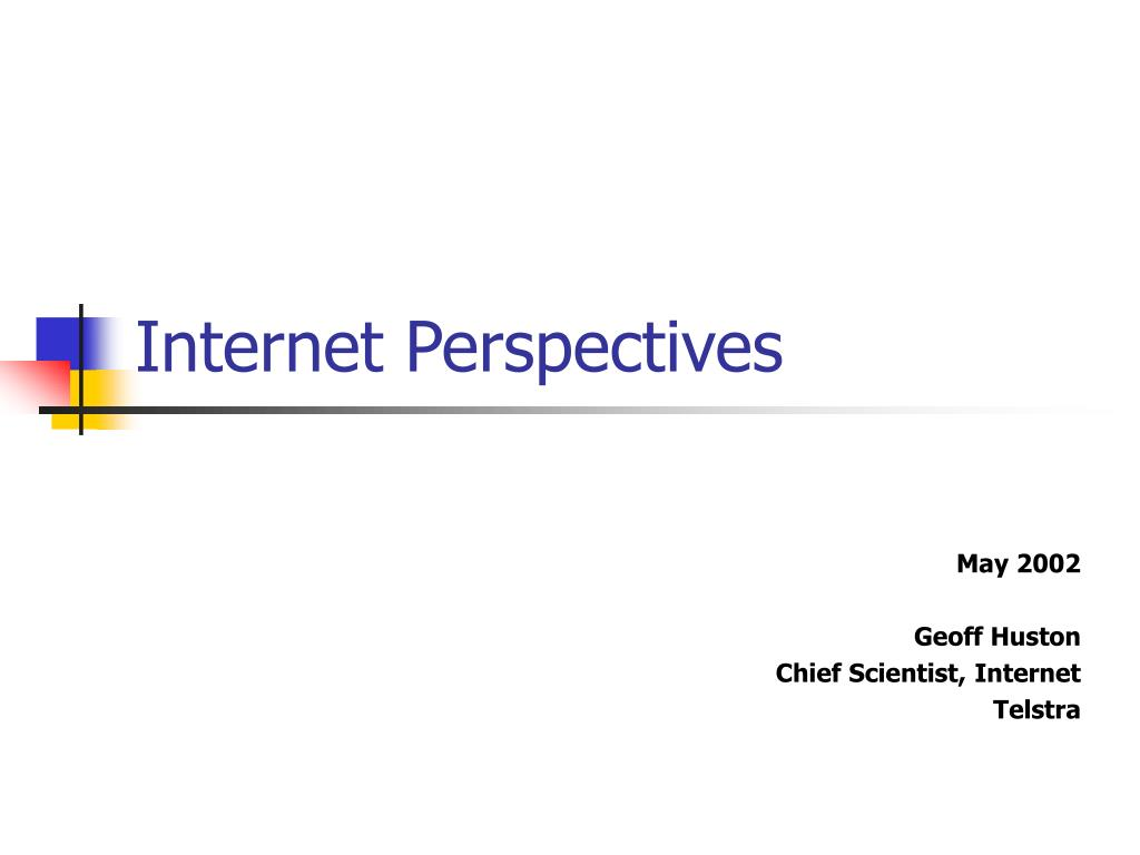 Internet Perspectives
