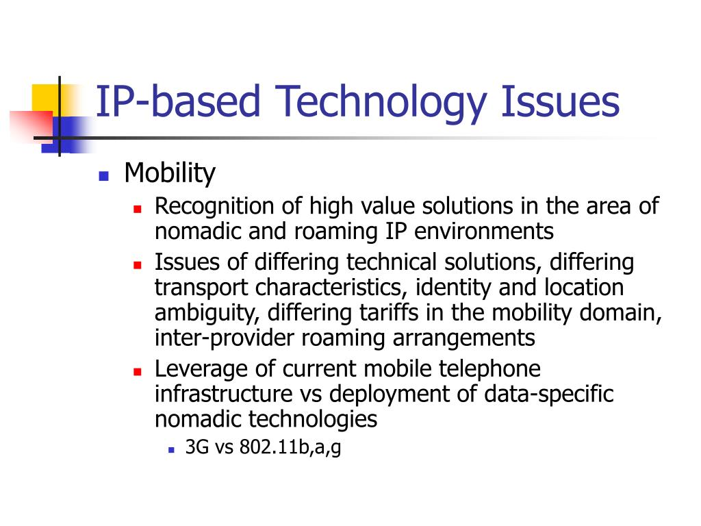 IP-based Technology Issues