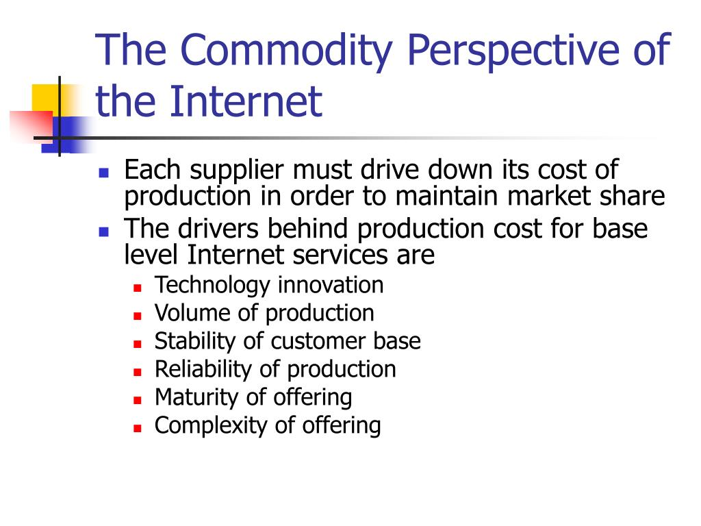 The Commodity Perspective of the Internet