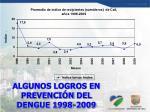 algunos logros en prevenci n del dengue 1998 2009