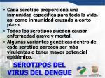 serotipos del virus del dengue