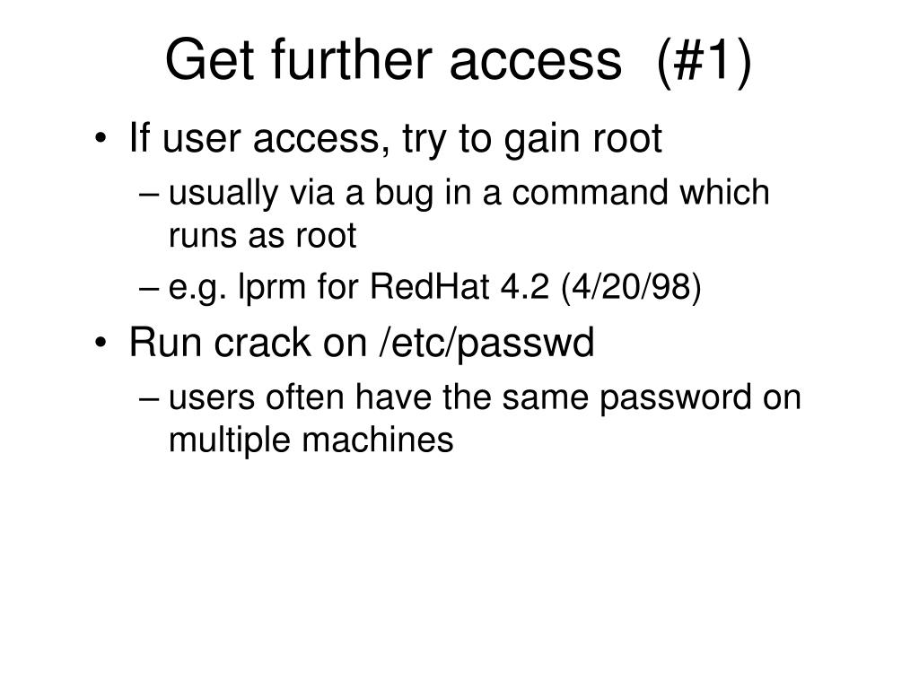 If user access, try to gain root