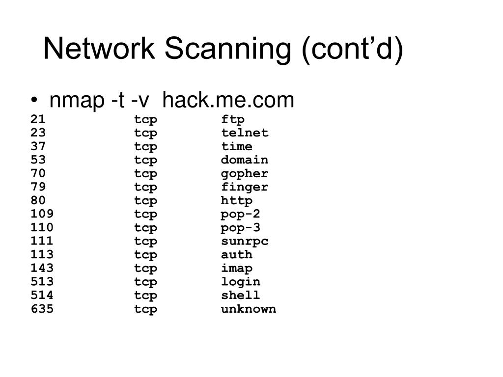 Network Scanning (cont'd)