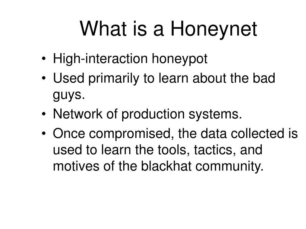 What is a Honeynet
