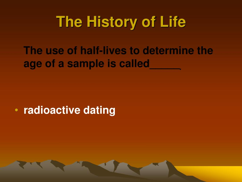 how to use radioactive dating in a sentence