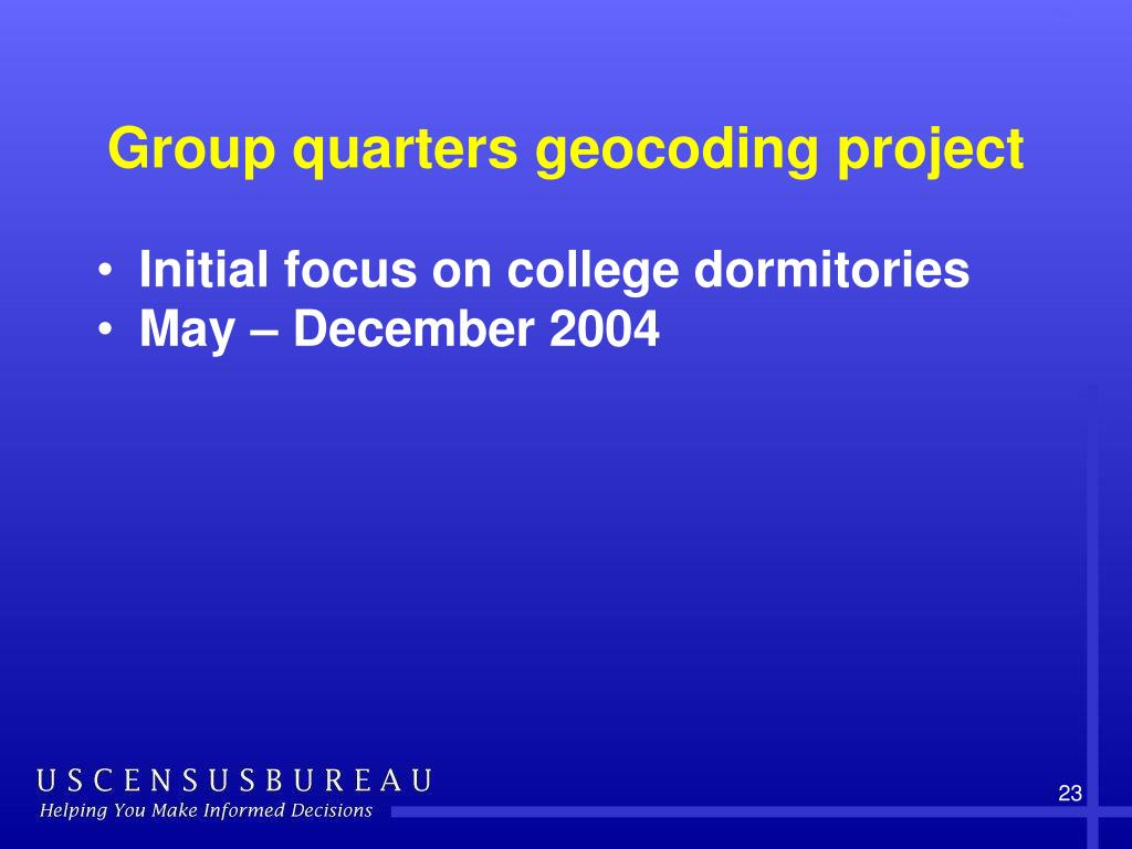 Group quarters geocoding project