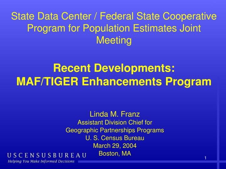 State Data Center / Federal State Cooperative Program for Population Estimates Joint Meeting