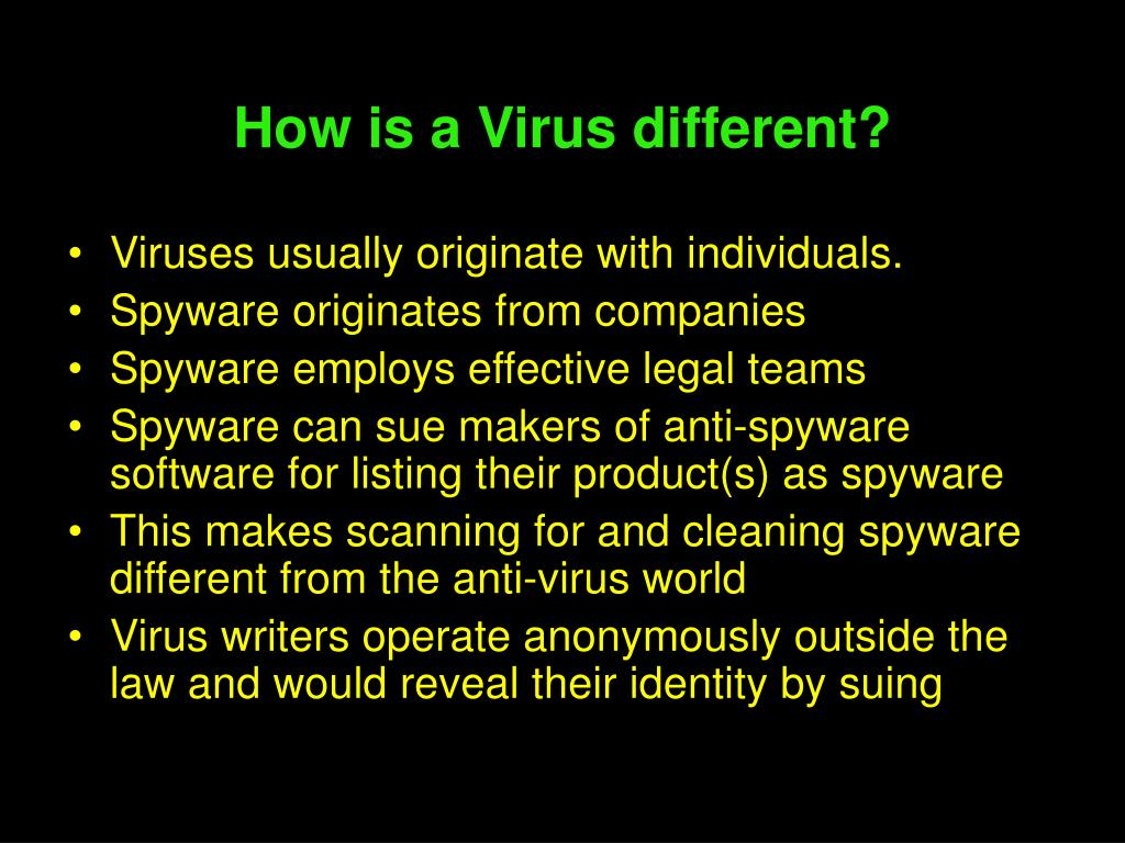 How is a Virus different?