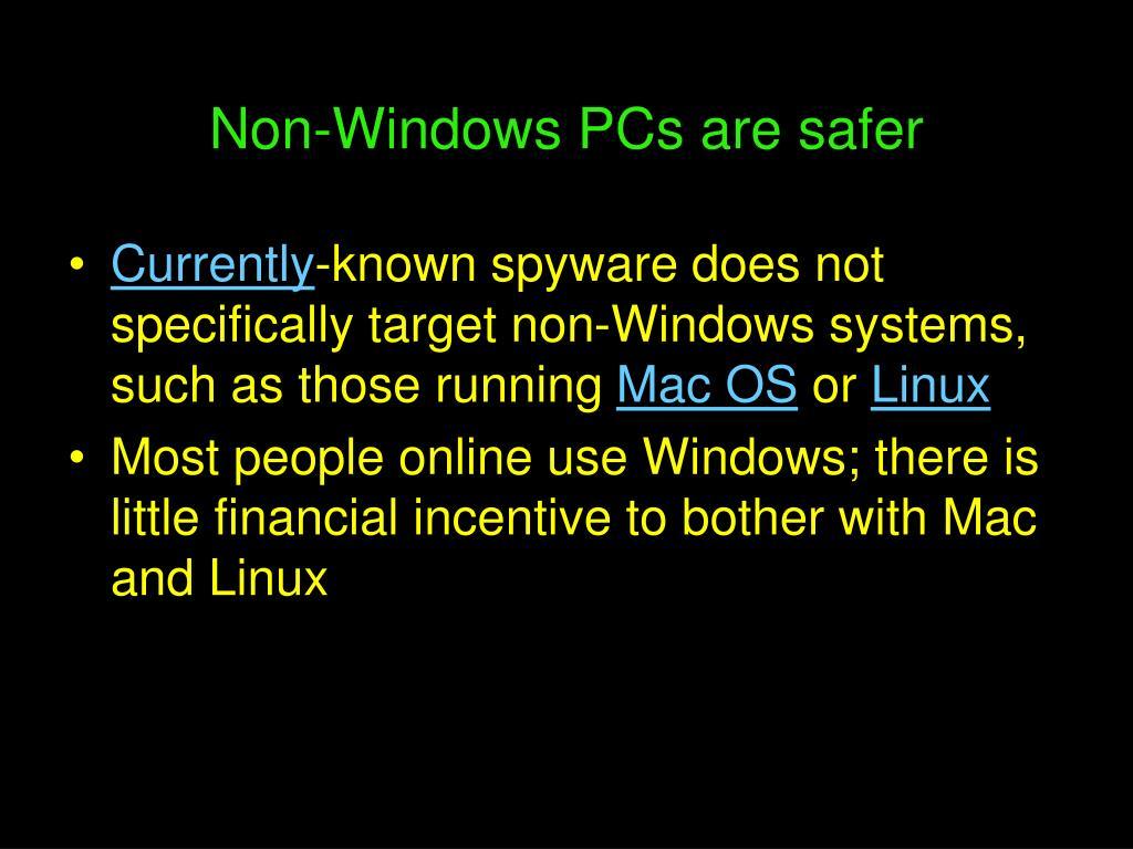 Non-Windows PCs are safer