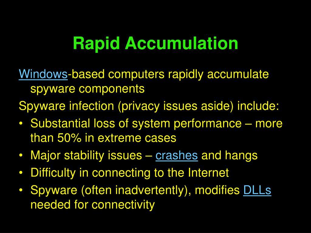 Rapid Accumulation