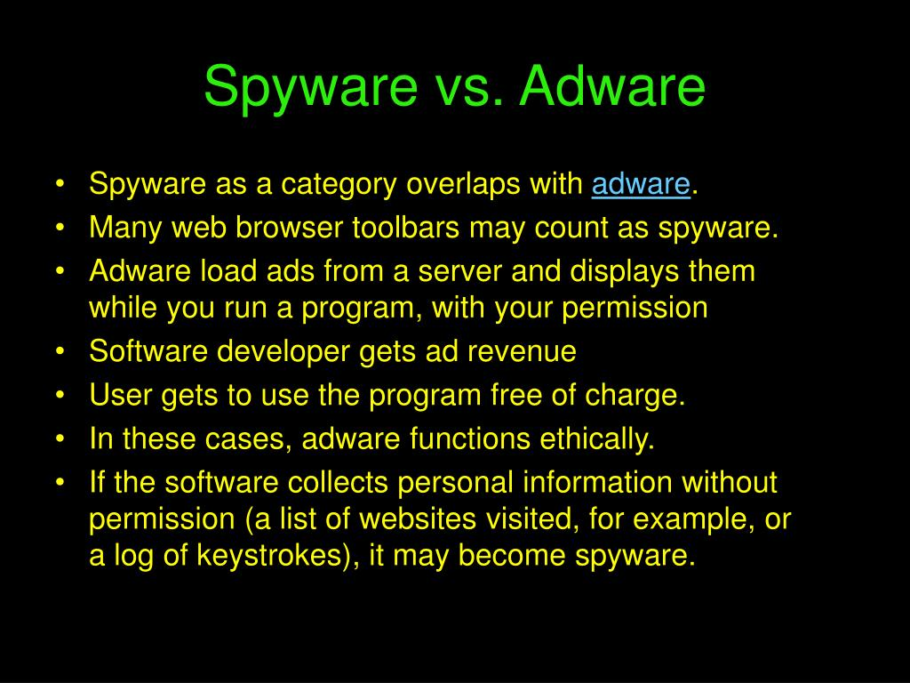 Spyware as a category overlaps with