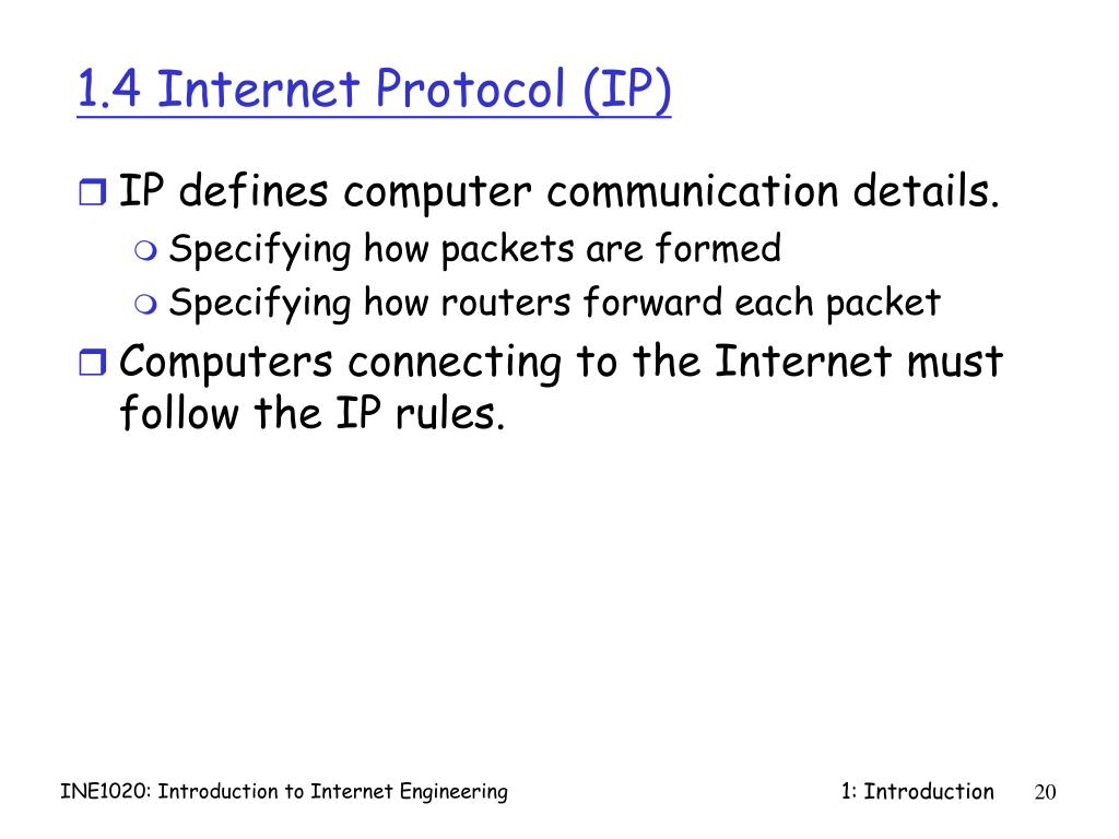 1.4 Internet Protocol (IP)