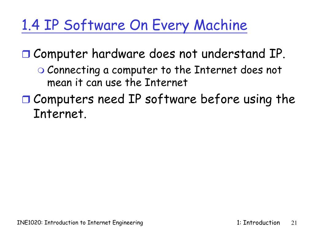 1.4 IP Software On Every Machine