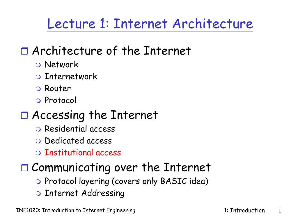 Lecture 1: Internet Architecture