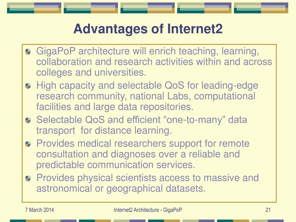 Advantages of Internet2