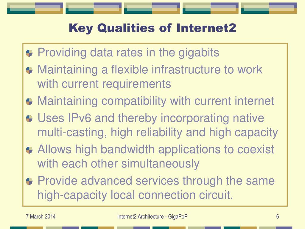Key Qualities of Internet2