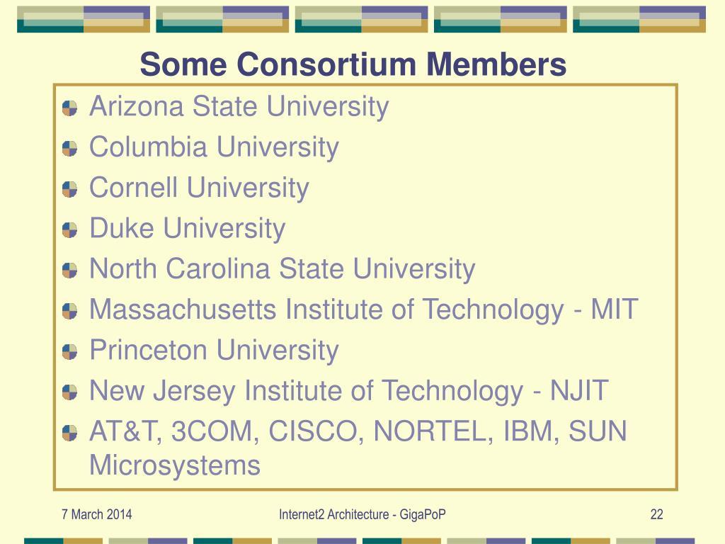 Some Consortium Members