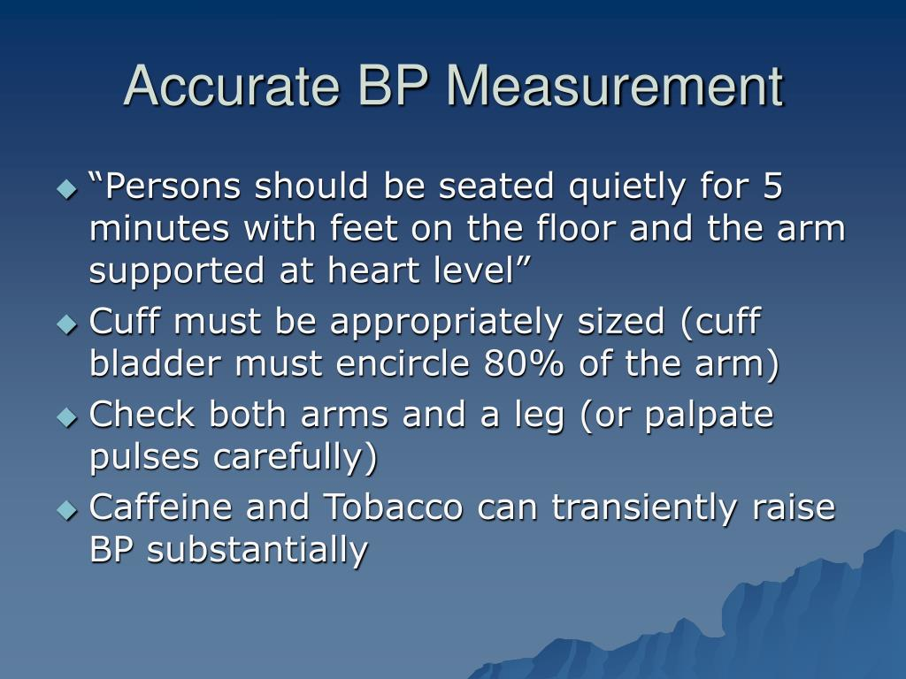 Accurate BP Measurement