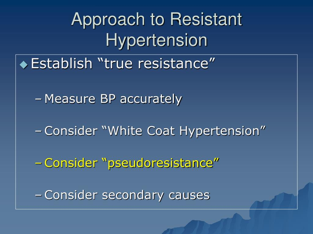 Approach to Resistant Hypertension