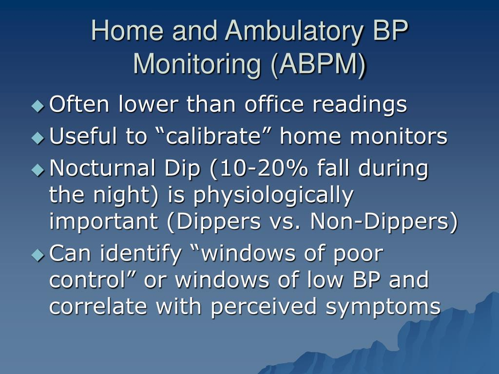 Home and Ambulatory BP Monitoring (ABPM)