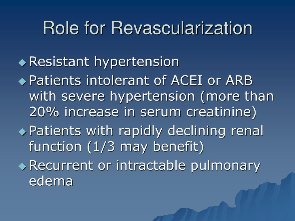 Role for Revascularization