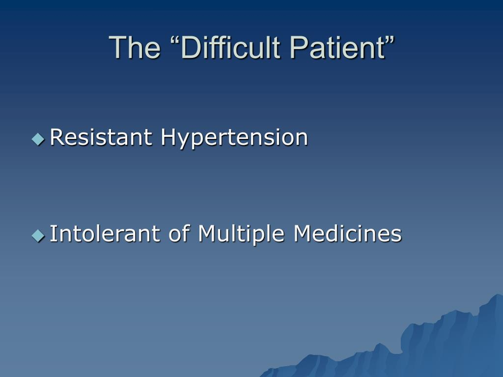 "The ""Difficult Patient"""