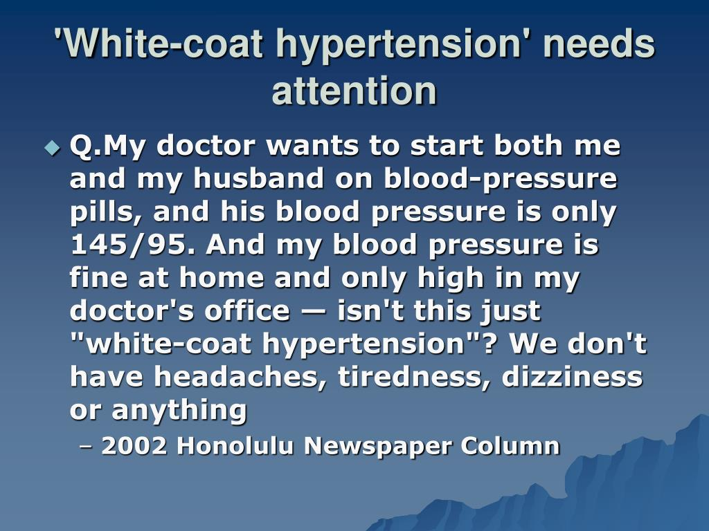 'White-coat hypertension' needs attention