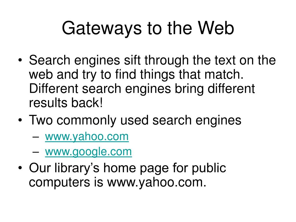 Gateways to the Web
