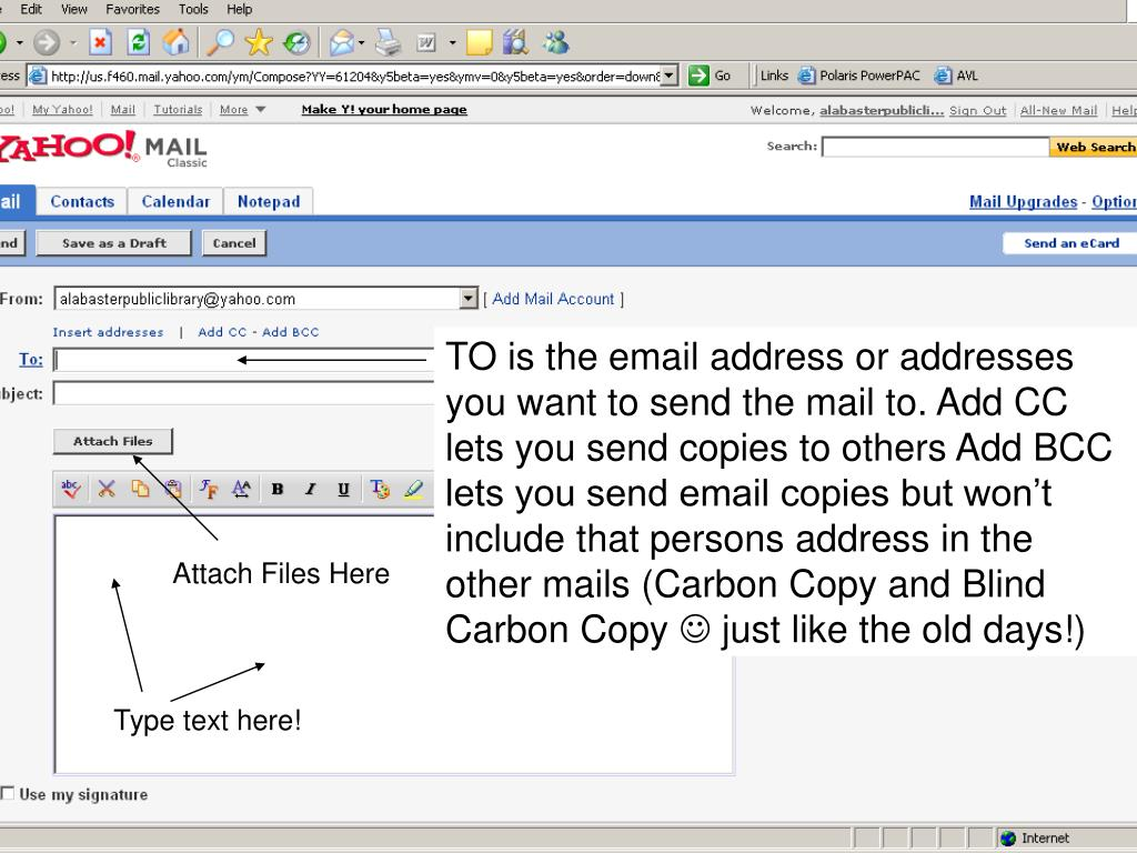 TO is the email address or addresses you want to send the mail to. Add CC lets you send copies to others Add BCC lets you send email copies but won't include that persons address in the other mails (Carbon Copy and Blind Carbon Copy