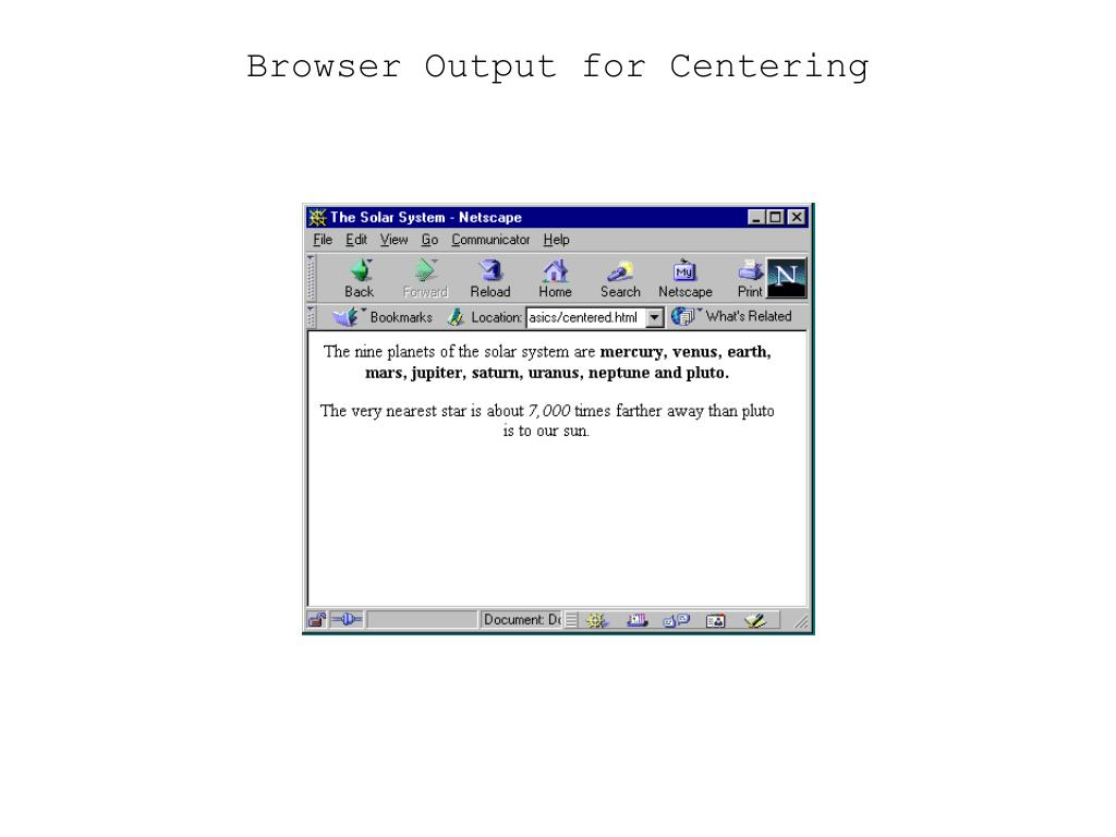 Browser Output for Centering