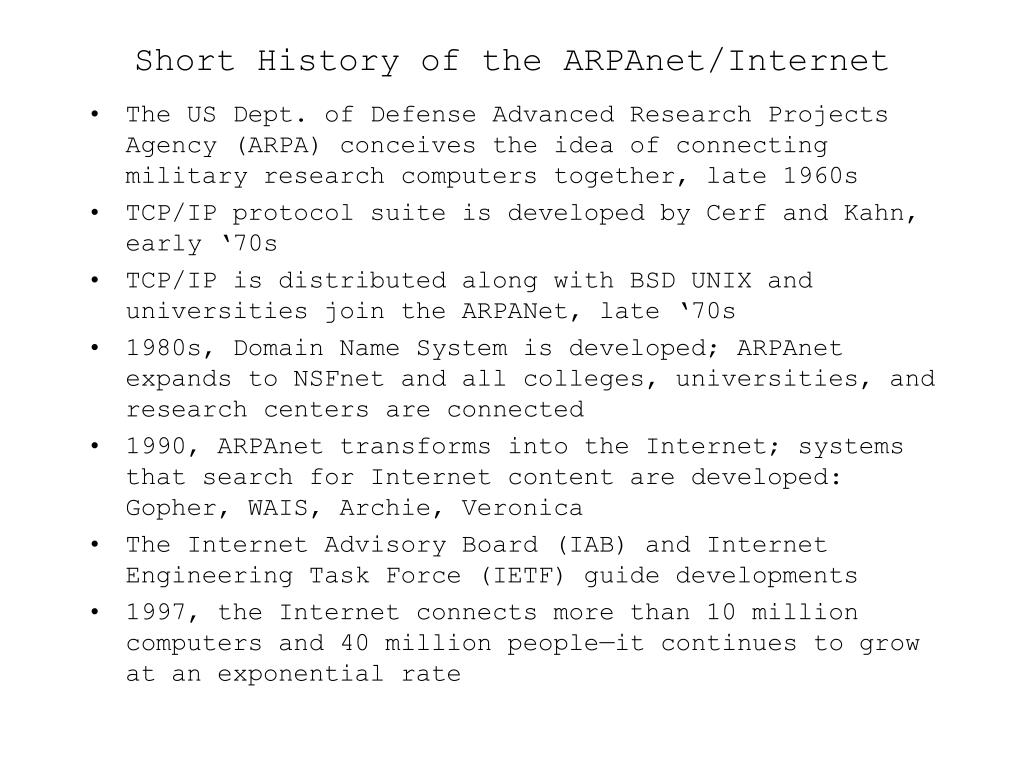Short History of the ARPAnet/Internet
