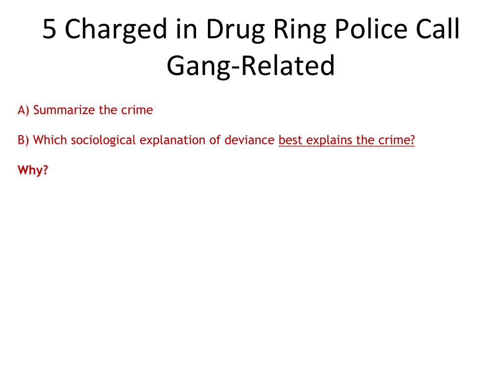 5 Charged in Drug Ring Police Call Gang-Related