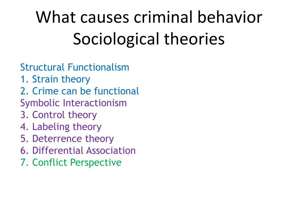 What causes criminal behavior