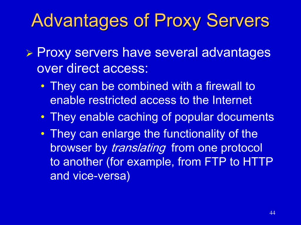 Advantages of Proxy Servers