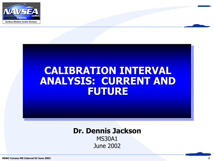 Calibration interval analysis current and future l.jpg