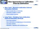 new approaches to calibration interval estimation